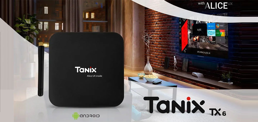 Tanix TX6 with Alice UX– Dual WiFi – 6K - 4GB DDR3 – Android